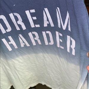 "Tank says "" Dream Harder"""